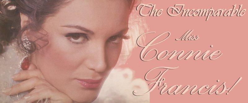 The Incomparable Connie Francis banner